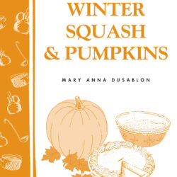 Image of the cover of Cooking with Winter Squash & Pumpkins, by Mary Anna Dusablon