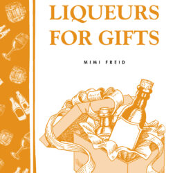 Image of the cover of Making Liqueurs For Gifts by Mimi Freid