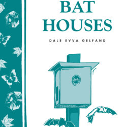 Image of the cover of Building Bat Houses, by Dale Evva Gelfand