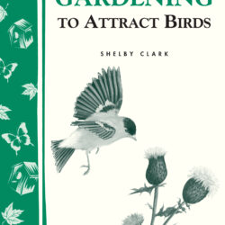 Image of the cover of Gardening to Attract Birds, by Shelby Clark