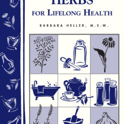 Image of the cover of 10 Essential Herbs for Lifelong Health, by Barbara Heller