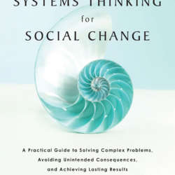 Image of the cover of the book Systems Thinking for Social Change by David Peter Stroh