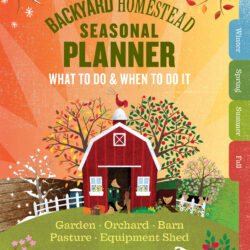 Image of the cover of The Backyard Homestead Seasonal Planner, by Ann Larkin Hansen