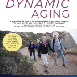 Image of the cover of the book Dynamic Aging by Katy Bowman