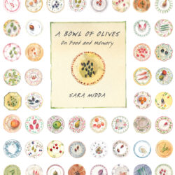 Image of the cover of the book A Bowl of Olives, by Sara Midda